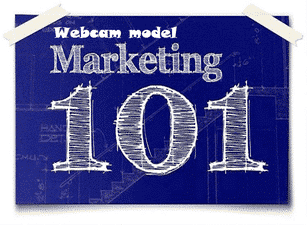 Webcam model tips: marketing and strategy