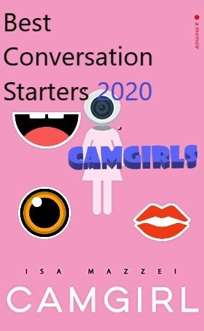 Camgirl conversation starters featured image