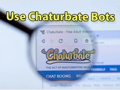 How To Make money at Chaturbate bots